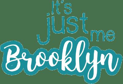 It's Just Me Brooklyn
